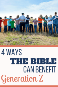 How the Bible Can Benefit Generation Z