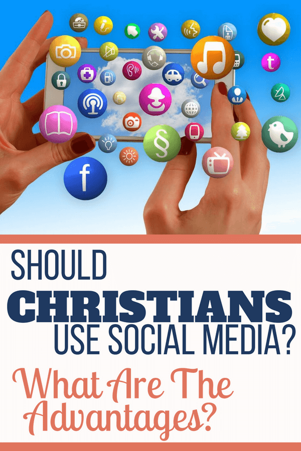 Should Christians Use Social Media? What are the Advantages?