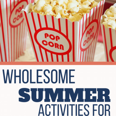 Wholesome Summer Indoor and Outdoor Activities for Families on a Budget