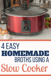 4 Easy Broth Recipes Using A Slow Cooker