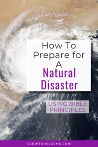 Preparing for a natural disaster
