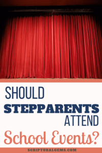should stepparents attend school events