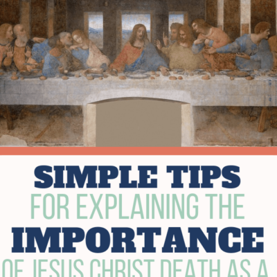 Tips for explaining the death of Jesus Christ as a stepfamily this Easter holiday.
