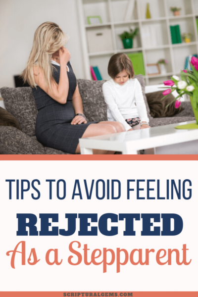 tips to avoid feeling rejected as a stepparent