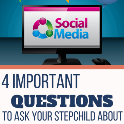4 Important Questions to Ask Your Teenage Stepchild About Social Media