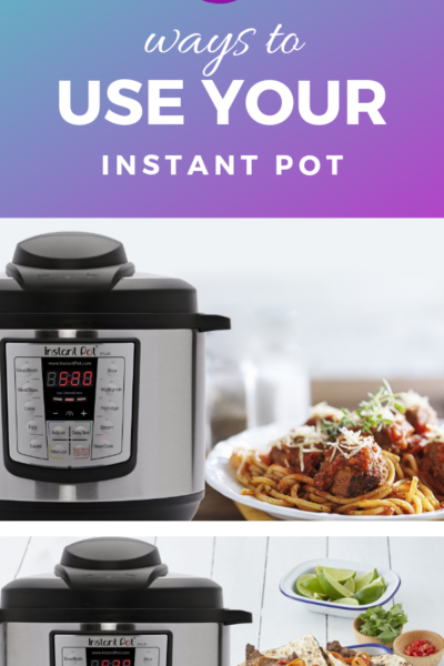 ways to use the instant pot