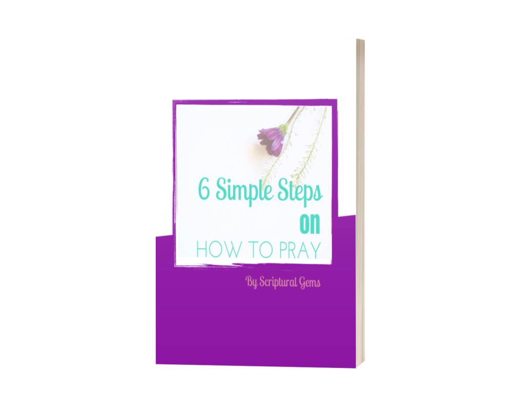 6 simple steps to pray