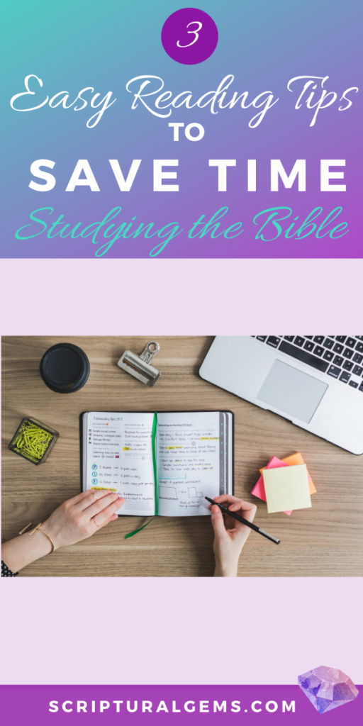 3 Tips to Save Time Studying the Bible